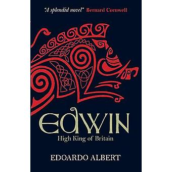 Edwin High King of Britain von Edoardo Albert