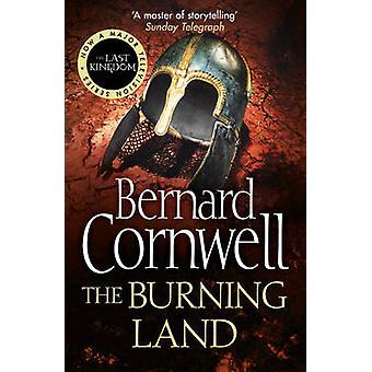 The Burning Land by Bernard Cornwell - 9780007219766 Book