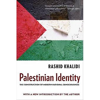 Palestinian Identity - The Construction of Modern National Consciousne