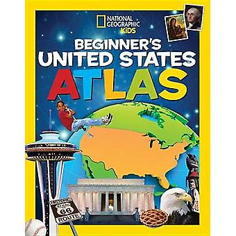 National Geographic Kids Beginner's United States Atlas by National G