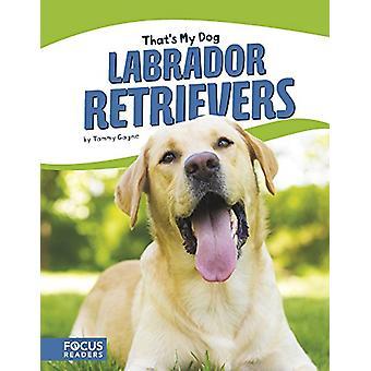 Labrador Retrievers door Tammy Gagne - 9781635175424 boek