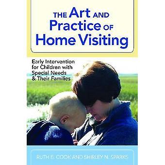 De kunst en praktijk van Home Visiting - vroege interventie voor Childre