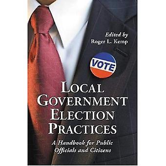 Lokale myndigheter valget praksis: En håndbok for offentlige myndigheter og borgere