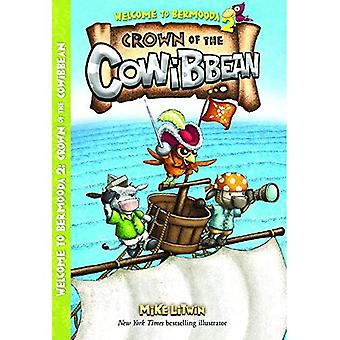 Crown of the Cowibbean (Welcome to Bermooda!)