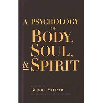 Une psychologie du corps, âme et esprit