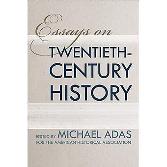 Essäer om 1900-talets historia