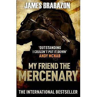 Mijn vriend de Mercenary