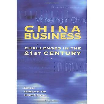 Zakelijke uitdagingen van China in de 21ste eeuw