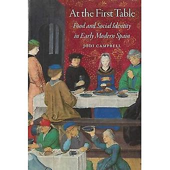 An einem Tisch: Essen und soziale Identität in frühen modernen Spanien (frühe moderne kulturelle Studies Series)