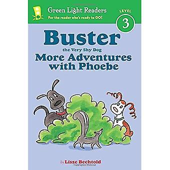 Buster el perro muy tímido, más aventuras con Phoebe (lector) (lectores luz verdes nivel 3)