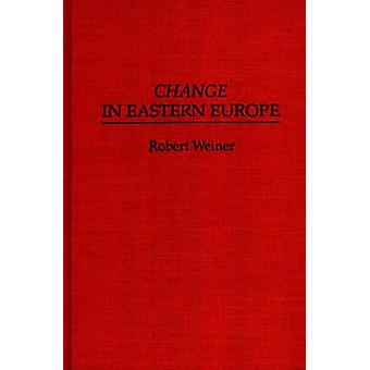 Wijzigen in Oost-Europa door Weiner & Robert