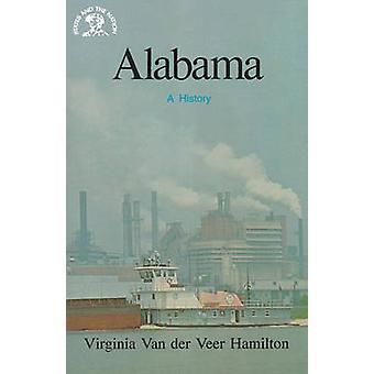 Alabama, eine Geschichte von Hamilton & Virginia Van Der Veer