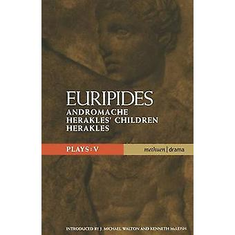 Euripides Plays 5 by Euripides