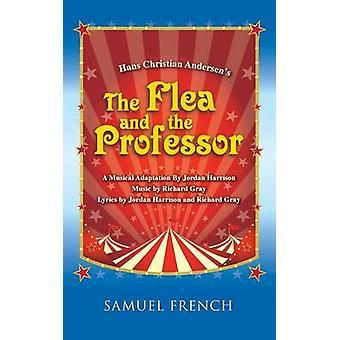 Hans Christian Andersens the Flea and the Professor by Harrison & Jordan
