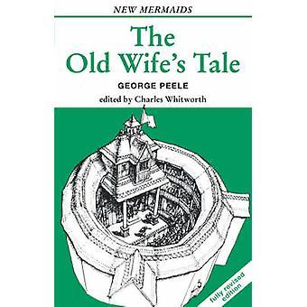 oude wifes tale door peele & george