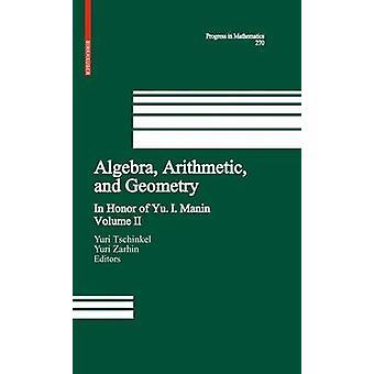 Algebra aritmetik og geometri bind II i ære af Yu. I. Manin af Tschinkel & Yuri