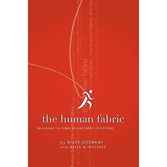 The Human Fabric by Goswami & Bijoy