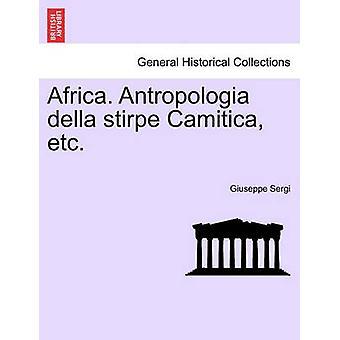 Afrika. Antropologia della Stirpe Camitica etc. von Sergi & Giuseppe