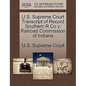 US Supreme Court Transkript Rekord südlichen R Co v. Eisenbahnausschuss von Indiana US Supreme Court