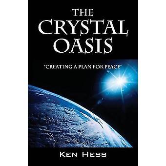 De Crystal-Oasis door Hess & Ken