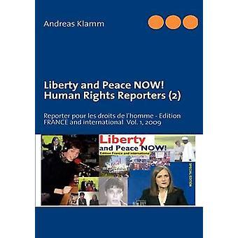 Frihed og fred nu menneskelige rettigheder reportere 2 af Klamm & Andreas