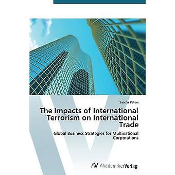 Vaikutukset kansainvälisen terrorismin kansainväliseen kauppaan Peters Sascha