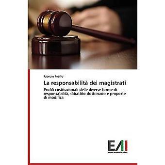 La responsabilit dei magistrati by Petillo Fabrizio
