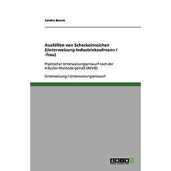 Ausfllen von Scheckeinreichungen Unterweisung Industriekaufmann frau av Bosnic & Sandra