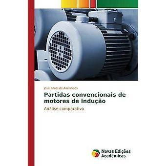 Partidas convencionais de motores de induo av Almondes Jos Israel de