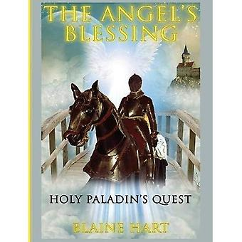 Holy Paladin's Quest: The Angel's Blessing: Book One (Angel's Blessing)