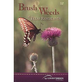 Pinsel und Weeds of Texas Rangelands von Charles R. Hart-Barron Recto