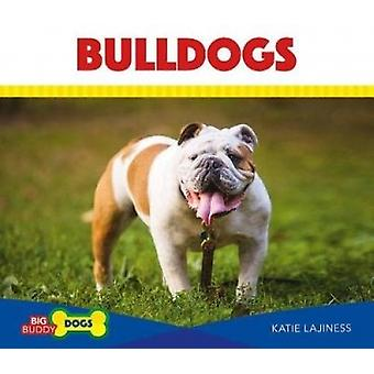 Bulldogs by Katie Lajiness - 9781532112065 Book