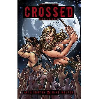 Crossed - Vol. 15 by Mike Wolfer - 9781592912735 Book