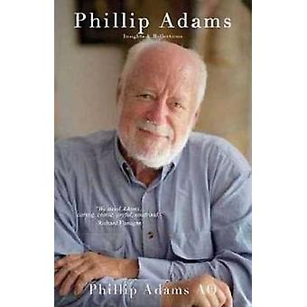 Phillip Adams - Insights and Reflections - Phillip Adams - the occasio