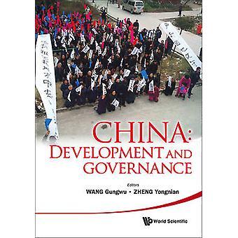 China - Development and Governance by Wang Gungwu - Yongnian Zheng - 9