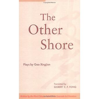 The Other Shore - Plays by Gao Xingjian - 9789622019744 Book
