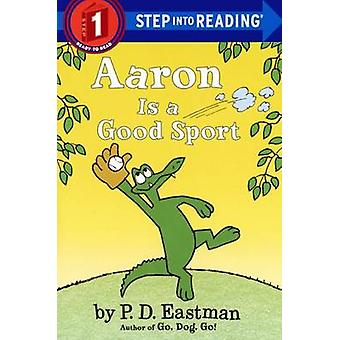 Aaron Is a Good Sport by P D Eastman - 9780606364065 Book