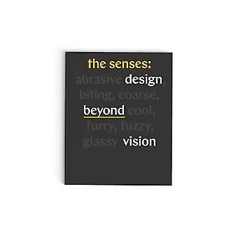 Senses - Design Beyond Vision by Ellen Lupton - 9781616897109 Book