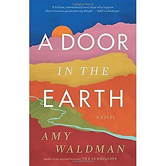 Eine Tür in der Erde