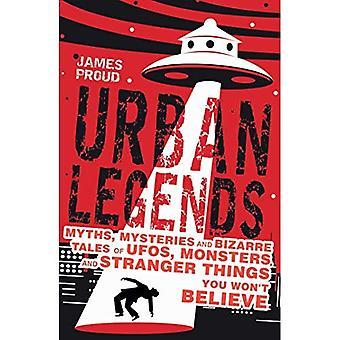 Urban Legends: Bizarre Tales You Won't Believe