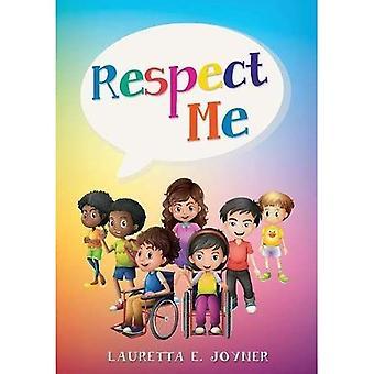 Respecteer mij