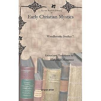 Early Christian Mystics by Mingana & Alphonse