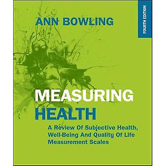 Measuring Health 4th Edition by Bowling