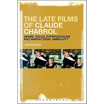 Late Films of Claude Chabrol by Jacob Leigh