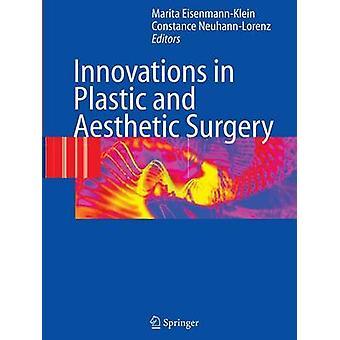 Innovaties in kunststof en esthetische chirurgie door bewerkt door Marita Eisenmann klein & geredigeerd door Constance Neuhann Lorenz