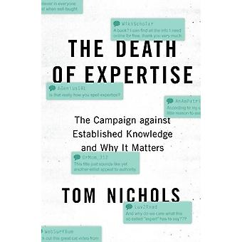 Death of Expertise by Tom Nichols