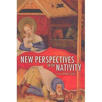 Neue Perspektiven auf die Geburt von Jeremy Corley - 9780567629043 Buch