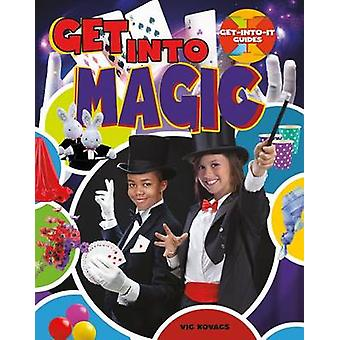 Get into Magic by Kovacs & Vic