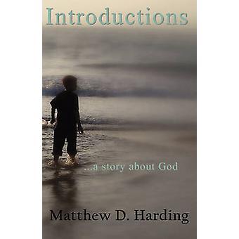 Introduzioni... la storia di Dio da Harding & Matthew D.