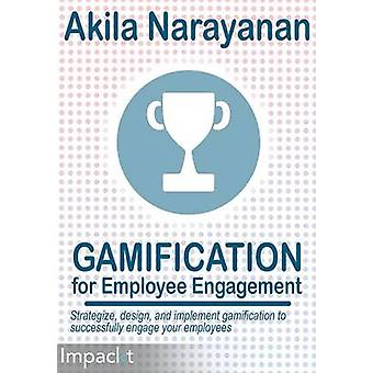 Gamification for Employee Engagament by Narayanan & Akila